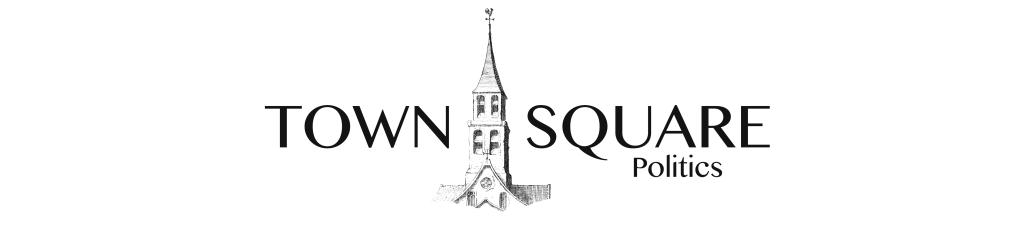 Town Square Politics